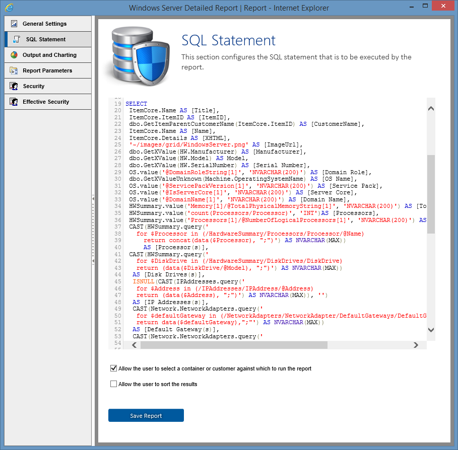 Screenshot showing the editable SQL Statement of the Windows Server Detailed Summary report